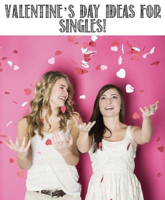 6 Valentine's Day Ideas for the Single Girl